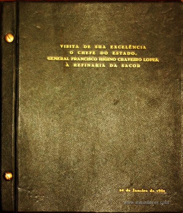 Álbum Fotográfico composto por 85 Fotografias de 30 cm x 22 cm – Visita de sua Excelência o Chefe do Estado General Francisco Higino Craveiro Lopes, a Refinaria da SACOR «€2.000.00»