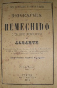 Biographia de Remechido«O Celebre Guerrelheiro do Algarve»