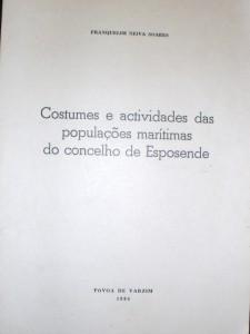 Costumes e Actividades das Populações Marítimas do Concelho de Esposende «€20.00»