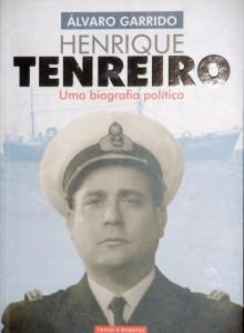 Henrique Tenrreiro (Uma Biografia Política) «€ 22.00»