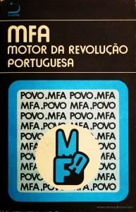 Serafim Ferreira (Coordenação) - MFA - Motor da Revolução Portuguesa «€5.00»