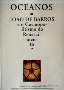 Oceanos«João de Barros e o Cosmopolitismo do Renascimento» nº27 - Comissão Nacional Para as Comemorações dos Descobrimentos Portugueses - Lisboa - Julho/Setembro - 1996 - «€15.00»
