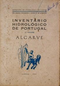 Inventário Hidrológico de Portugal-1º Volume (Algarve) «€20.00»