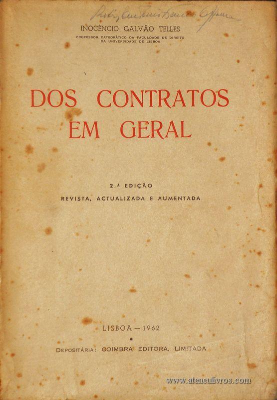 Inocência Galvão Telles – Dos Contratos em Geral - «€20.00»