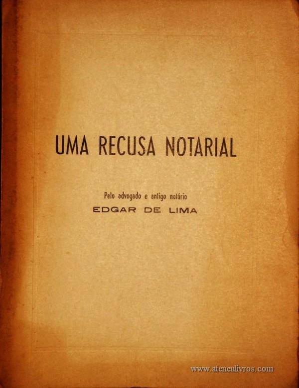 Edgar de Lima – Uma Recusa Notarial «€20.00»