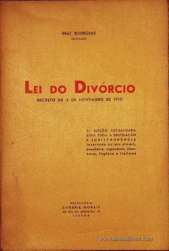 Braz Rodrigues – Lei do Divórcio «Decreto de 3 de Novembro de 1910» - «€15.00»