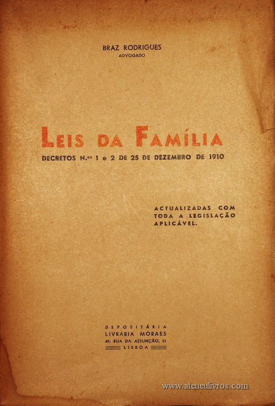 Braz Rodrigues – Leis da Família «Decretos n.º 1 e 2 de Dezembro de 1910» - Actualizadas com Toda a Legislação Aplicável - «€15.00»