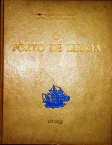 O Porto de Lisboa«Quinto Centenário do Infante D.Henrique» «€200.00»
