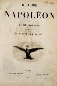 Histoire de Napoléon(Illustrée par Raffet)