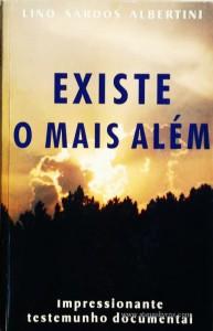 Lino Sardos Albertini - Existe o Mais Além «€5.00»
