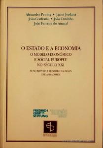 O Estado e a Economia o Modelo Económico e Social Europeu no Século XXI «€10.00»