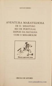 Aventura Maravilhosa de D. Sebastião Rei de Portugal Depois da Batalha com o Miramolim «€5.00»