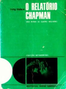O Relatório Chapman - Vida Intima de Quatro Mulheres «€5.00»