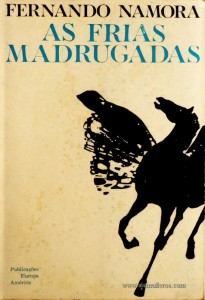 As Frias de Madrugada «€5.00»