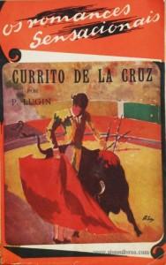 Currito de La Cruz «€10.00»