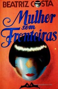 Beatriz Costa - Mulher sem Fronteiras «€5.00»