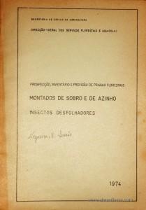 Prospecção, Inventário e Previsão de Pragas Florestais - Montados de Sobro e de azinho Insectos Desfolhadores
