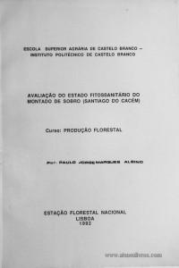 Avaliação do Estudo Fitossantário do Montado de Sobro (Santiago de Cacém)