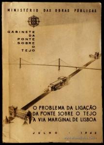 O Problema da Ligação da Ponte Sobre o Tejo a Via Marginal de Lisboa «Via Marginal de Lisboa a Ligação Alcântara-Terra - Alcântara-Mar