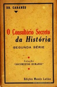 O Consultório Secreto da História