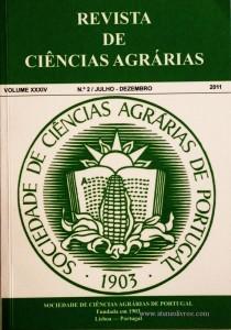 Revista da Sociedade de Ciências Agrárias - Volume XXXIV - 2011 – N.º 2 / Julho – Dezembro - Publicação de Ciências Agrárias de Portugal - Lisboa - 2011. Desc. 275 pág. / 24 cm x 17 cm / Br. - «€40.00»