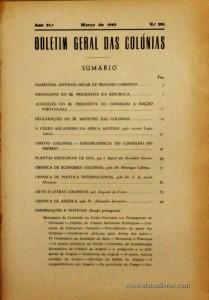 Boletim Geral das Colónias – Ano 25.ª – Março de 1949 – N.º285 – Agencia Geral das Colónias – Lisboa – 1949. Desc. 213 pág. / 22,5 cm x 16 cm / Br «€12,50»