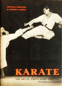 Karate  - The Art Of «Empty Hand» Fighting