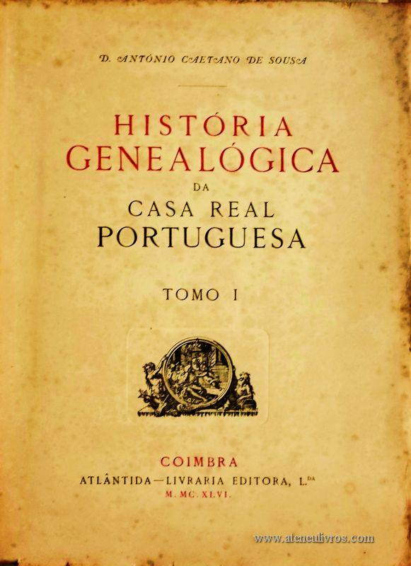 História Genealógica da Casa Real Portuguesa