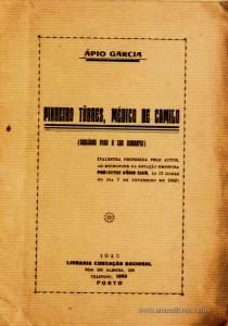Pinheiro Tôrres, Médico de Camilo