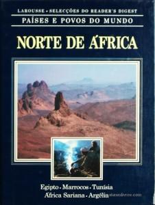 Países e Povos do Mundo – Norte de África – Egipto – Marrocos – Tunísia – África Sariana – Argélia «€5.00»