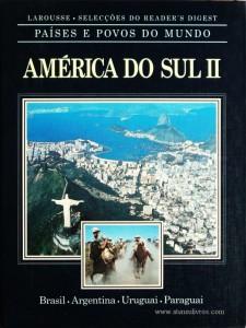 Países e Povos do Mundo – América do Sul (2) – Brasil – Argentina – Uruguai – Paraguai «€5.00»