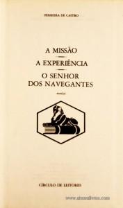 A Missão - A Experiência - O Senhor dos Navegantes «€5.00»