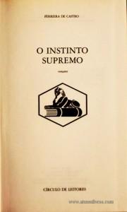 Ferreira de Castro - O Instinto Supremo «€5.00»