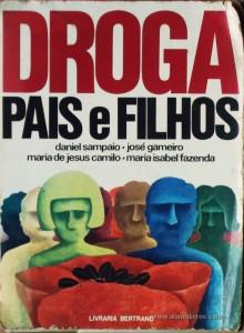 Droga - Pais e Filhos «€5.00»