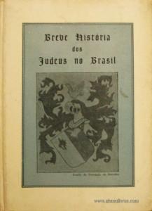 Breve história dos Judeus no Brasil