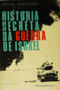 História Secreta da Guerra de Israel