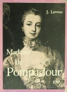 L. Levron - Madame de Pompadour «€15.00»