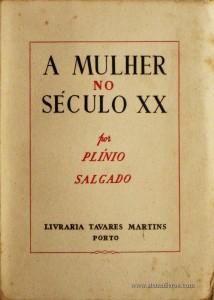 Plínio Salgado - A Mulher no Século XX «€5.00»