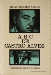 Jorge Amado - ABC de Castro Alves «€5.00»