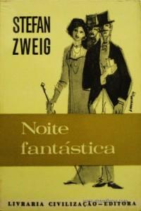 Stefan Zweig - Noite Fantástica «€5.00»