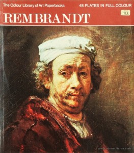 Trewin Copplestone – Rembrandt – Hamlyn – 1971. Desc. 48 pág / 27 cm x 23,5 cm / Br. Ilust «€10.00»