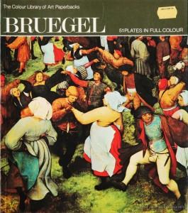 Marguerite Kay – Bruegel – Hamlyn – 1971. Desc. 51 pág / 27 cm x 23,5 cm / Br. Ilust «€10.00»