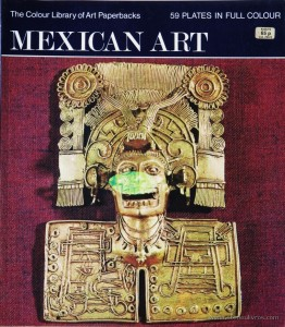 Justino Fernández – Mexican Art – Hamlyn – 1971. Desc. 59 pág / 27 cm x 23,5 cm / Br. Ilust «€10.00»