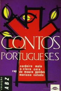 Cordeiro Melo, A, Claro Ceia, Ruy de Moura Guedes e Marino Calado - Contos Portugueses «€5.00»