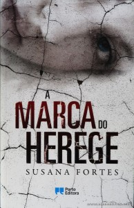 Susana Fortes - A Marca do Herege «€8.00»