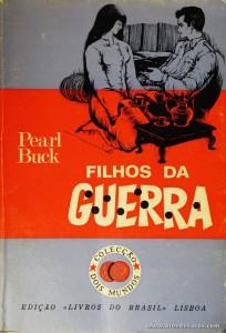 Pearl Buck - Filhos da Guerra «€5.00»