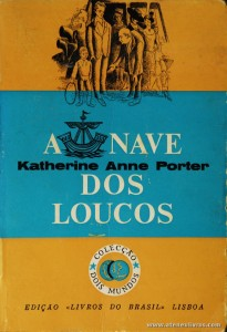 Katherine Anne Porter - A Nave dos Loucos «€5.00»