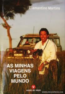 Diamantino Martins - As Minhas Viagens pelo Mundo «€8.00»