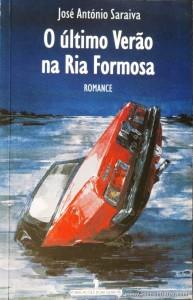 José António Saraiva - O Último Verão na Ria Formosa «€5.00»