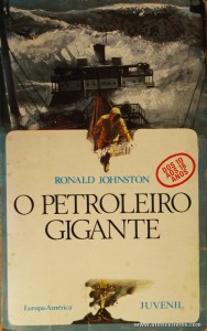 Ronald Jonhston - O Petroleiro Gigante «€5.00»